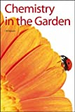 img - for Chemistry in the Garden: RSC book / textbook / text book