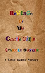 Revenge of the Cootie Girls (The Robin Hudson Mysteries)