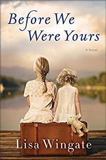 Book Cover: Before We Were Yours: A Novel