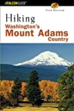 img - for Hiking Washington's Mount Adams Country (Regional Hiking Series) book / textbook / text book