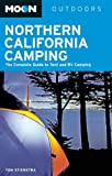 Search : Moon Northern California Camping: The Complete Guide to Tent and RV Camping &#40;Moon Outdoors&#41;