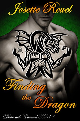 Josette Reuel - Finding the Dragon (Dásreach Council Book 1)