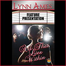 All That Lies Within (       UNABRIDGED) by Lynn Ames Narrated by Emily Beresford