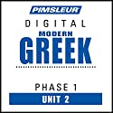 Greek (Modern) Phase 1, Unit 02: Learn to Speak and Understand Modern Greek with Pimsleur Language Programs Audiobook by  Pimsleur Narrated by  Pimsleur
