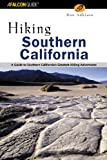 img - for Hiking Southern California: A Guide to Southern California's Greatest Hiking Adventures (Regional Hiking Series) book / textbook / text book