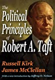 img - for The Political Principles of Robert A. Taft book / textbook / text book