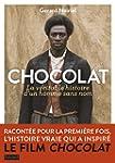 Chocolat, la v�ritable histoire de l'...