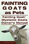Fainting Goats as Pets. Fainting Goat...