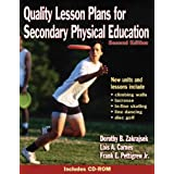 Quality Lesson Plans for Secondary Physical Educationby Dorothy Zakrajsek