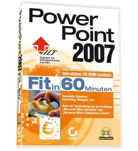 Power Point 2007 - Fit in 60 Minuten