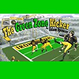 img - for The Green Zone Kicker book / textbook / text book