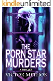 The Porn Star Murders - A Thriller (Jon Stanton Mysteries Book 5)