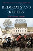 Amazon.com: Redcoats and Rebels: The American Revolution Through British Eyes (9780393322934): Christopher Hibbert: Books