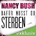 Dafür musst du sterben (Rafferty 5) Hörbuch von Nancy Bush Gesprochen von: Vera Teltz