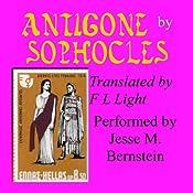 Antigone: Translated by F. L. Light | [F. L. Light (translator), Sophocles]
