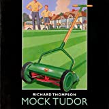 Mock Tudorby Richard Thompson