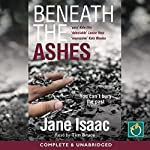 Beneath the Ashes: DI Will Jackman Series, Book 2 | Jane Isaac