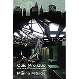"""Quid Pro Quo (Administration)von """"Manna Francis"""""""