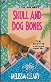 Skull and Dog Bones (A Dog Lover's Mystery)