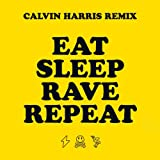 Fatboy Slim & Riva Starr feat. Beardyman - Eat Sleep Rave Repeat (Calvin Harris Remix)