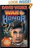 War of Honor (Honor Harrington #10)
