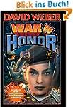 War of Honor (Honor Harrington Series...