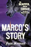 The Beautiful and the Cursed: Marco's Story (The Dispossessed)