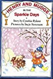 Henry and Mudge in the Sparkle Days (0027780058) by Rylant, Cynthia