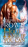 Hold Me If You Can (Soulfire)