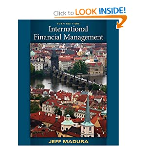international financial management by jeff madura Solutions manual international financial management - with map edition: 9th 08 madura, jeff isbn: 0324568193 showing 1-1 of 1 messages.