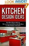 Kitchen Design Ideas: The Best Remode...