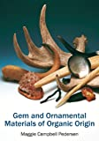 img - for Gem and Ornamental Materials of Organic Origin book / textbook / text book