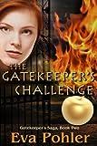 The Gatekeeper's Challenge (The Gatekeeper's Saga Book 2) (English Edition)