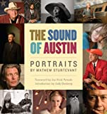 img - for The Sound of Austin: Portraits by Mathew Sturtevant book / textbook / text book