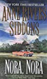 Nora, Nora (0061093335) by Anne Rivers Siddons
