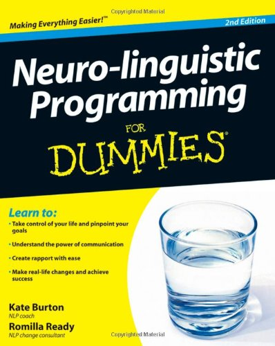 Neuro-linguistic Programming For Dummies (For Dummies (Psychology &#038; Self Help))