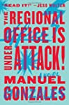 The Regional Office is Under Attack!:...