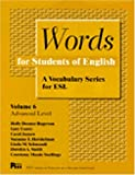 img - for Words for Students of English : A Vocabulary Series for ESL, Vol. 6 (Pitt Series in English As a Second Language) book / textbook / text book