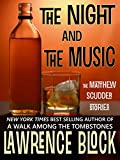 The Night and The Music (Matthew Scudder Mysteries Series Book 18)