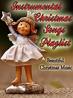 Instrumental Christmas Songs Playlist- Beautiful Christmas Music