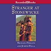 Stranger at Stonewycke: The Stonewycke Legacy, Book 1 | Michael Phillips