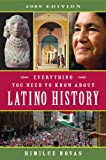 img - for Everything You Need to Know About Latino History: 2008 Edition book / textbook / text book