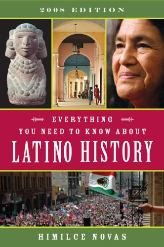 Everything You Need to Know About Latino History: 2008...