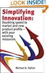 Simplifying Innovation: Doubling spee...