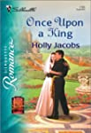 Once Upon a King (Silhouette Romance)