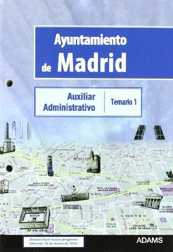 Ayuntamiento de Madrid. auxiliar administrativo. temario 1