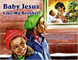 img - for Baby Jesus Like My Brother book / textbook / text book