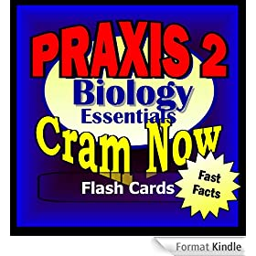 PRAXIS II Prep Test BIOLOGY Flash Cards--CRAM NOW!--PRAXIS Exam Review Book & Study Guide (PRAXIS II Cram Now! 2) (English Edition)
