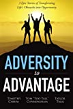 img - for Adversity to Advantage: 3 Epic Stories of Transforming Life's Obstacles into Opportunity book / textbook / text book