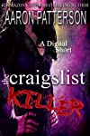 The Craigslist Killer (A Digital Short)